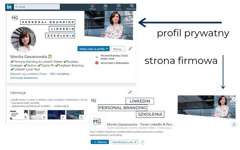 Obrazek pokazuje podstawową różnicę w wyglądzie między stroną firmową a profilem prywatnym na LinkedIn.