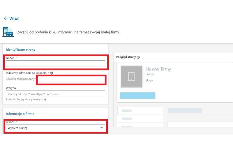 Obrazek pokazuje, jakie informacje należy podać przy zakładaniu strony firmowej na LinkedIn