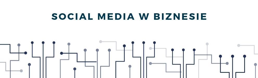 Social media w biznesie - szkolenia, warsztaty, baza wiedzy - Monika Gawanowska
