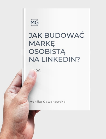 Jak budować markę osobistą na LinkedIn - szkolenie, które prowadzi Monika Gawanowska, Kurs o tym, jak budować pozytywny wizerunek na LinkedIn.