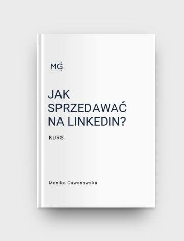 Jak sprzedawać na LinkedIn to dobry kurs, który prowadzi Monika Gawanowska. Podczas szkolenia dowiesz się, jak skutecznie sprzedawać na LinkedIn