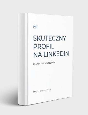 Jak budować skuteczny profil na LinkedIn - szkolenie, które prowadzi Monika Gawanowska. Podczas kursu stworzysz profesjonalny profil i zbudujesz pozytywny wizerunek.