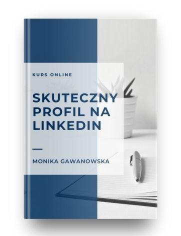 Kurs online o budowaniu profesjonalnego profilu na LinkedIn