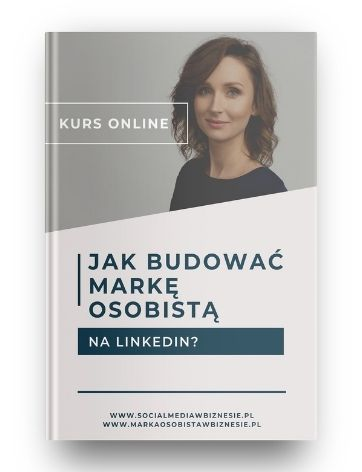 Kurs online Marka osobista na LinkedIn
