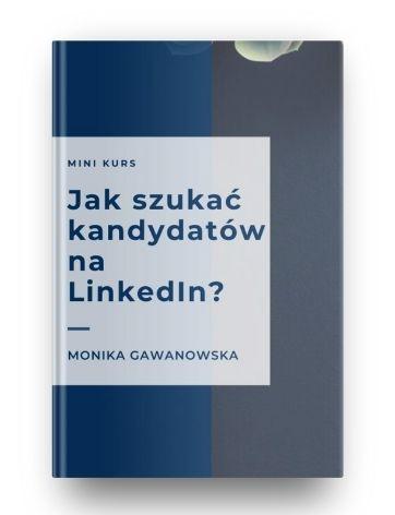 Darmowe szkolenie Jak szukać kandydatów na LinkedIn
