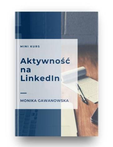 Bezpłatny kurs o aktywności na LinkedIn