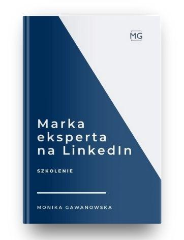 Jak budować markę eksperta na LinkedIn to kurs, który prowadzi Monika Gawanowska. Podczas kursu nauczysz się budować markę profesjonalisty na LinkedIn.