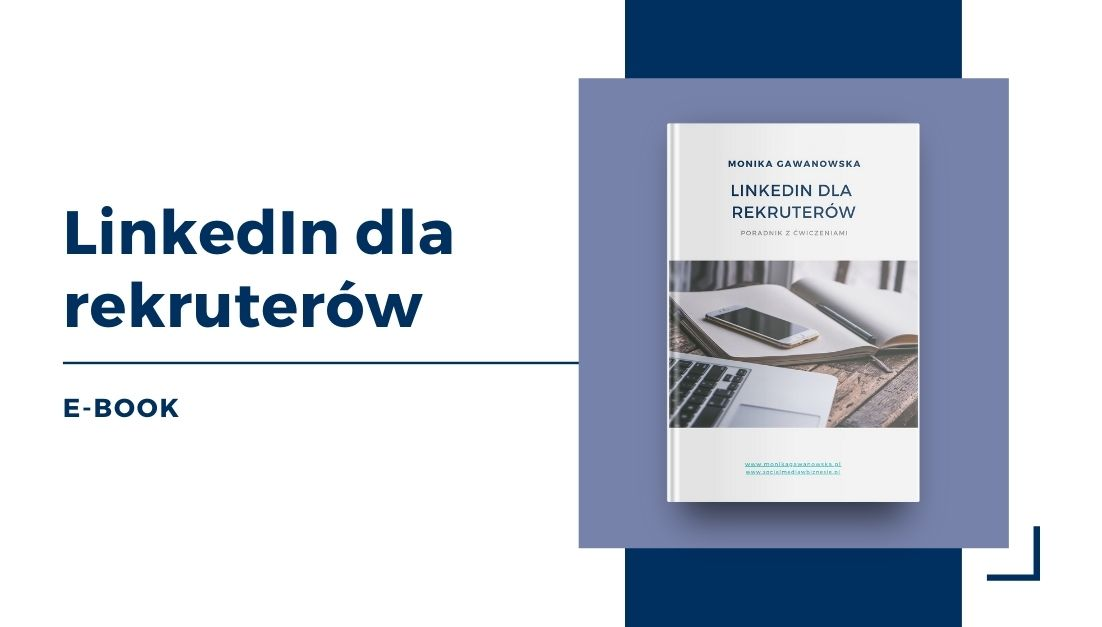 E-book o rekrutacji na LinkedIn Moniki Gawanowskiej