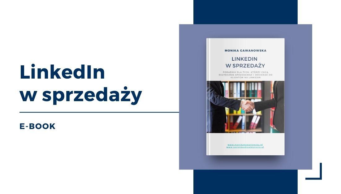 E-book o sprzedaży na LinkedIn Moniki Gawanowskiej